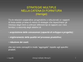 STRATEGIE MULTIPLE  NELLA CATENA DI FORNITURA (Herrigel)