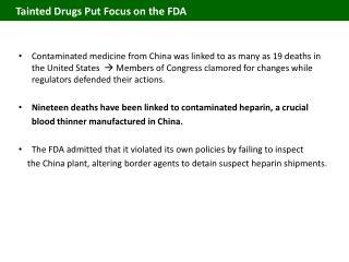 Tainted Drugs Put Focus on the FDA
