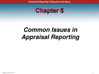 Common Issues in Appraisal Reporting