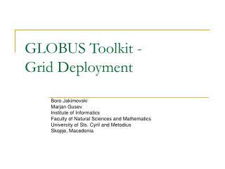GLOBUS Toolkit - Grid Deployment