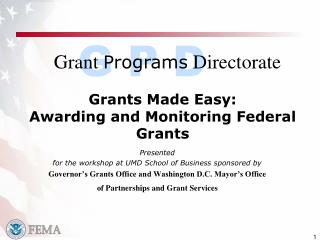 Grants Made Easy:  Awarding and Monitoring Federal Grants