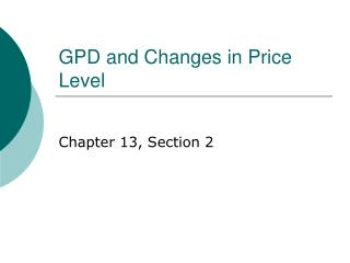 GPD and Changes in Price Level