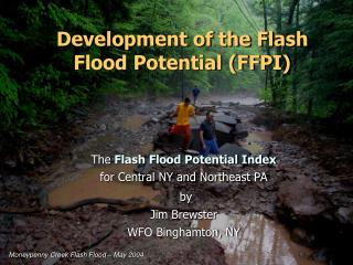 Development of the Flash Flood Potential (FFPI)