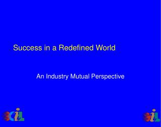 Success in a Redefined World