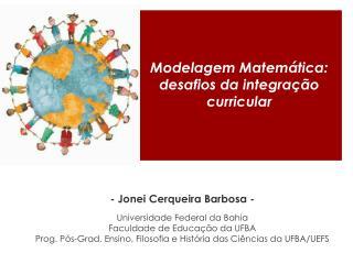 Modelagem Matemática: desafios da integração curricular