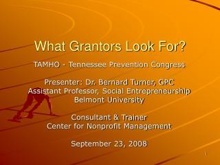What Grantors Look For?