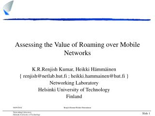 Assessing the Value of Roaming over Mobile Networks