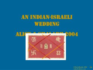 An Indian-Israeli Wedding Alice  Shalabh 2004