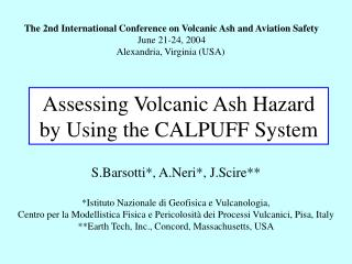 Assessing Volcanic Ash Hazard by Using the CALPUFF System