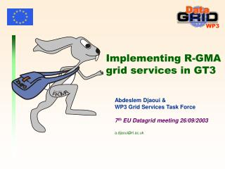 Implementing R-GMA grid services in GT3