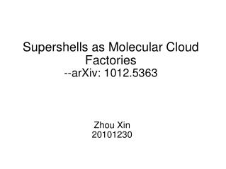Supershells as Molecular Cloud Factories --arXiv: 1012.5363
