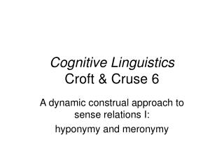 Cognitive Linguistics Croft & Cruse 6