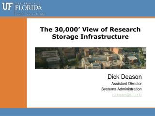 The 30,000' View of Research Storage Infrastructure
