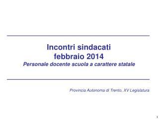 Incontri sindacati  febbraio 2014 Personale docente scuola a carattere statale
