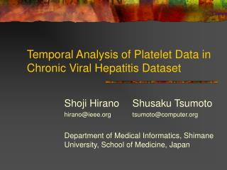 Temporal Analysis of Platelet Data in Chronic Viral Hepatitis Dataset