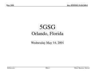 5GSG Orlando, Florida
