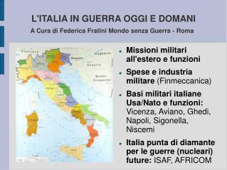 Italia in guerra oggi e domani