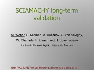 SCIAMACHY long-term validation