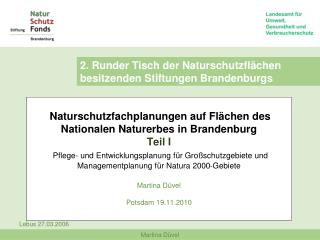 2. Runder Tisch der Naturschutzflächen besitzenden Stiftungen Brandenburgs