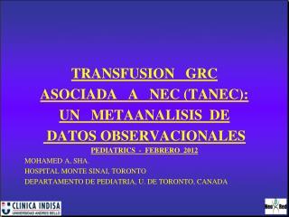 TRANSFUSION   GRC ASOCIADA   A   NEC (TANEC):  UN   METAANALISIS  DE  DATOS OBSERVACIONALES