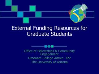 External Funding Resources for Graduate Students