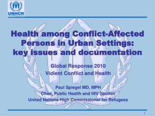 Health among Conflict-Affected Persons in Urban Settings:  key issues and documentation