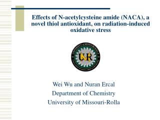 Wei Wu and Nuran Ercal Department of Chemistry University of Missouri-Rolla