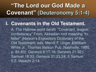 The Lord our God Made a Covenant  Deuteronomy 5:1-4