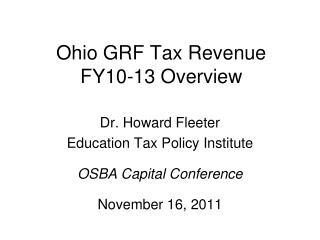 Ohio GRF Tax Revenue  FY10-13 Overview