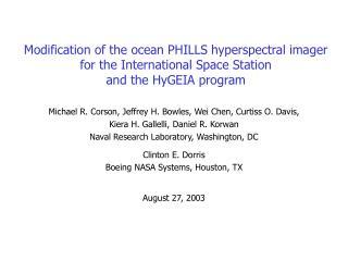 Michael R. Corson, Jeffrey H. Bowles, Wei Chen, Curtiss O. Davis,