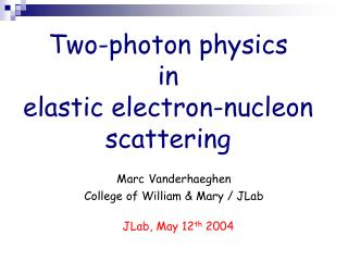 Two-photon physics  in  elastic electron-nucleon scattering