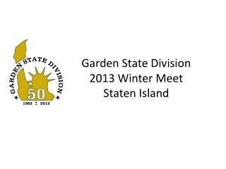 Garden State Division 2013 Winter Meet Staten Island