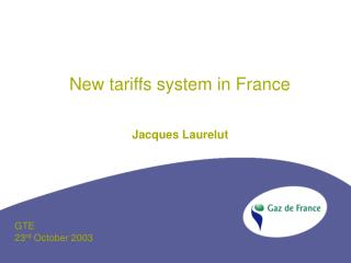 New tariffs system in France