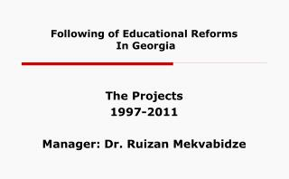 Following of Educational Reforms  In Georgia