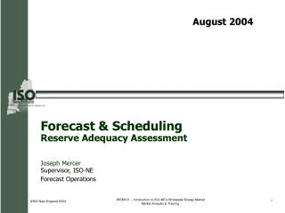 Forecast & Scheduling Reserve Adequacy Assessment