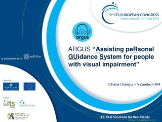 ARGUS  � A ssisting pe R sonal  GU idance  S ystem for people with visual impairment�