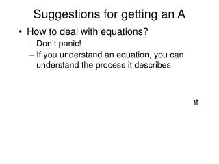 Suggestions for getting an A