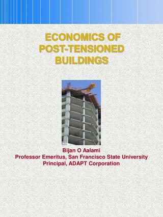 ECONOMICS OF  POST-TENSIONED  BUILDINGS