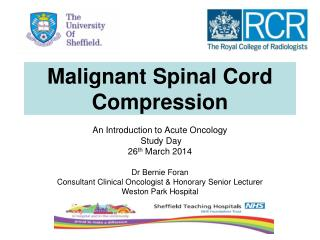 Malignant Spinal Cord Compression