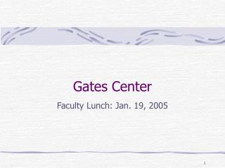 Gates Center