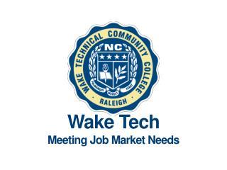 Wake Tech Meeting Job Market Needs