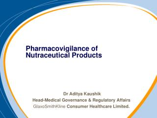 Pharmacovigilance of Nutraceutical Products