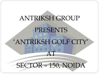 Antriksh Golf City ||9910940489|| Golf City Noida