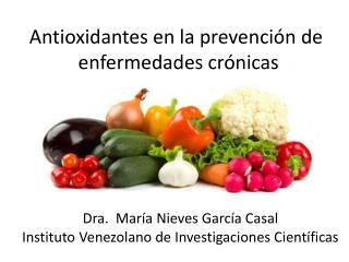 Antioxidantes en la prevención de  enfermedades crónicas