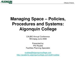 Managing Space – Policies, Procedures and Systems: Algonquin College