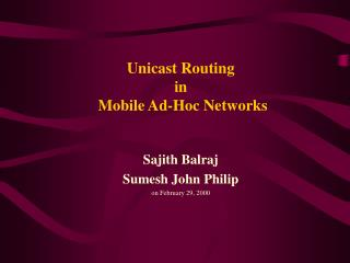 Unicast Routing  in  Mobile Ad-Hoc Networks