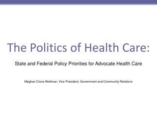 The Politics of Health Care: