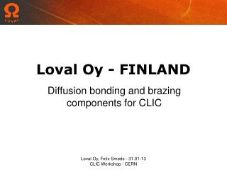 Loval Oy - FINLAND