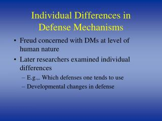 Individual Differences in  Defense Mechanisms