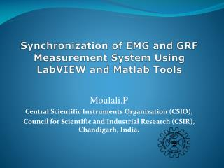 Synchronization of EMG and GRF Measurement System Using LabVIEW and Matlab Tools